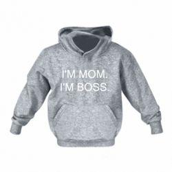 Дитяча толстовка I'm mom. i'm boss.