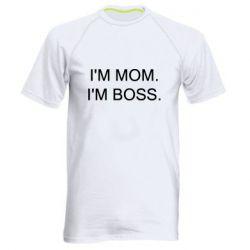 Чоловіча спортивна футболка I'm mom. i'm boss.