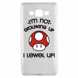 Чехол для Samsung A5 2015 I'm not growing up, i level up