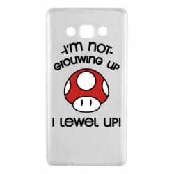 Чехол для Samsung A7 2015 I'm not growing up, i level up
