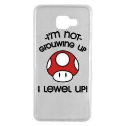Чехол для Samsung A7 2016 I'm not growing up, i level up
