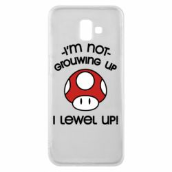 Чехол для Samsung J6 Plus 2018 I'm not growing up, i level up