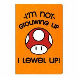 Блокнот А5 I'm not growing up, i level up