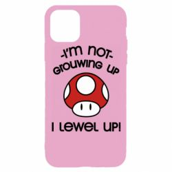 Чехол для iPhone 11 Pro I'm not growing up, i level up