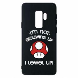 Чехол для Samsung S9+ I'm not growing up, i level up