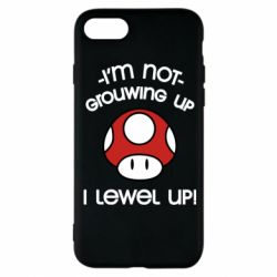 Чехол для iPhone 8 I'm not growing up, i level up