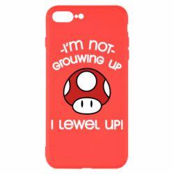 Чехол для iPhone 8 Plus I'm not growing up, i level up