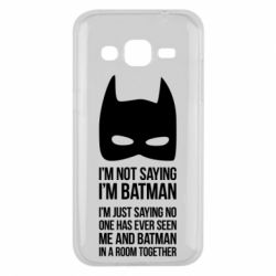 Чехол для Samsung J2 2015 I'm not saying i'm batman - FatLine