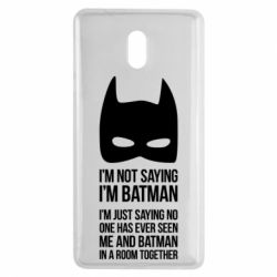 Чехол для Nokia 3 I'm not saying i'm batman - FatLine