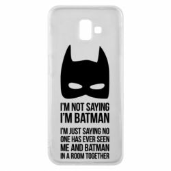 Чехол для Samsung J6 Plus 2018 I'm not saying i'm batman - FatLine