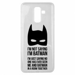 Чехол для Samsung J8 2018 I'm not saying i'm batman - FatLine