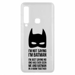 Чехол для Samsung A9 2018 I'm not saying i'm batman - FatLine
