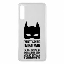 Чехол для Samsung A7 2018 I'm not saying i'm batman - FatLine