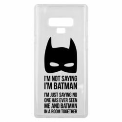 Чехол для Samsung Note 9 I'm not saying i'm batman - FatLine