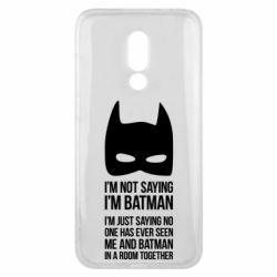 Чехол для Meizu 16x I'm not saying i'm batman - FatLine