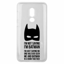 Чехол для Meizu V8 I'm not saying i'm batman - FatLine