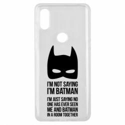 Чехол для Xiaomi Mi Mix 3 I'm not saying i'm batman - FatLine