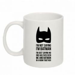 Кружка 320ml I'm not saying i'm batman - FatLine
