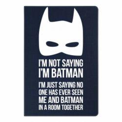 Блокнот А5 I'm not saying i'm batman - FatLine