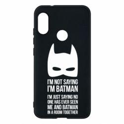 Чехол для Mi A2 Lite I'm not saying i'm batman - FatLine