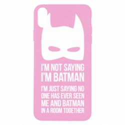 Чехол для iPhone X I'm not saying i'm batman - FatLine