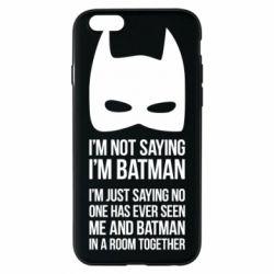 Чехол для iPhone 6/6S I'm not saying i'm batman - FatLine