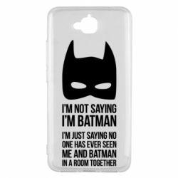 Чехол для Huawei Y6 Pro I'm not saying i'm batman - FatLine