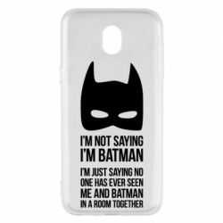 Чехол для Samsung J5 2017 I'm not saying i'm batman - FatLine
