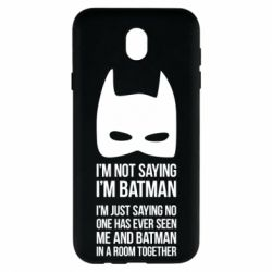 Чехол для Samsung J7 2017 I'm not saying i'm batman - FatLine
