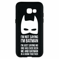 Чехол для Samsung A5 2017 I'm not saying i'm batman - FatLine