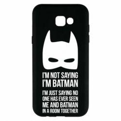 Чехол для Samsung A7 2017 I'm not saying i'm batman - FatLine