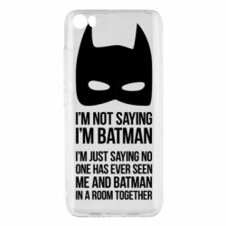 Чехол для Xiaomi Xiaomi Mi5/Mi5 Pro I'm not saying i'm batman - FatLine