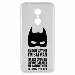 Чехол для Xiaomi Redmi 5 I'm not saying i'm batman - FatLine