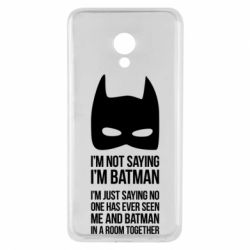 Чехол для Meizu M5 I'm not saying i'm batman - FatLine