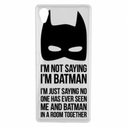 Чехол для Sony Xperia X I'm not saying i'm batman - FatLine