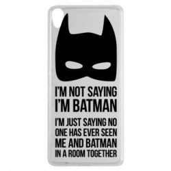 Чехол для Sony Xperia XA I'm not saying i'm batman - FatLine