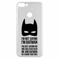 Чехол для Huawei P Smart I'm not saying i'm batman - FatLine