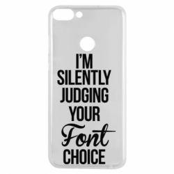 Чехол для Huawei P Smart I'm silently judging your Font choice - FatLine