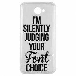 Чехол для Huawei Y7 2017 I'm silently judging your Font choice - FatLine