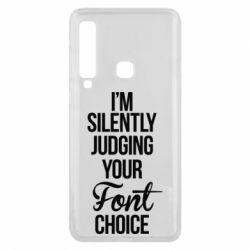 Чехол для Samsung A9 2018 I'm silently judging your Font choice - FatLine