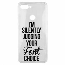 Чехол для Xiaomi Mi8 Lite I'm silently judging your Font choice - FatLine