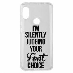 Чехол для Xiaomi Redmi Note 6 Pro I'm silently judging your Font choice - FatLine