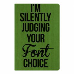 Блокнот А5 I'm silently judging your Font choice - FatLine
