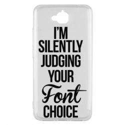 Чехол для Huawei Y6 Pro I'm silently judging your Font choice - FatLine
