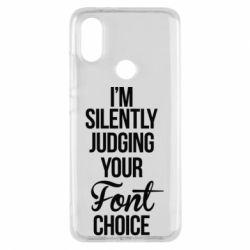 Чехол для Xiaomi Mi A2 I'm silently judging your Font choice - FatLine