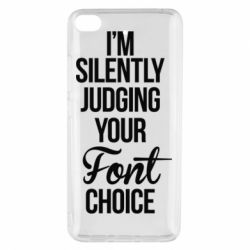 Чехол для Xiaomi Mi 5s I'm silently judging your Font choice - FatLine