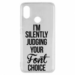 Чехол для Xiaomi Mi8 I'm silently judging your Font choice - FatLine