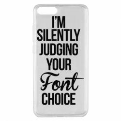 Чехол для Xiaomi Mi Note 3 I'm silently judging your Font choice - FatLine