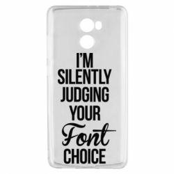 Чехол для Xiaomi Redmi 4 I'm silently judging your Font choice - FatLine
