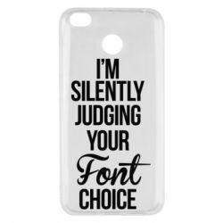Чехол для Xiaomi Redmi 4x I'm silently judging your Font choice - FatLine